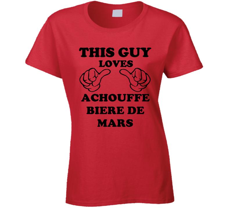 Achouffe Biere De Mars Beer Funny T Shirt