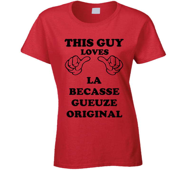 La Becasse Gueuze Original Beer Funny T Shirt