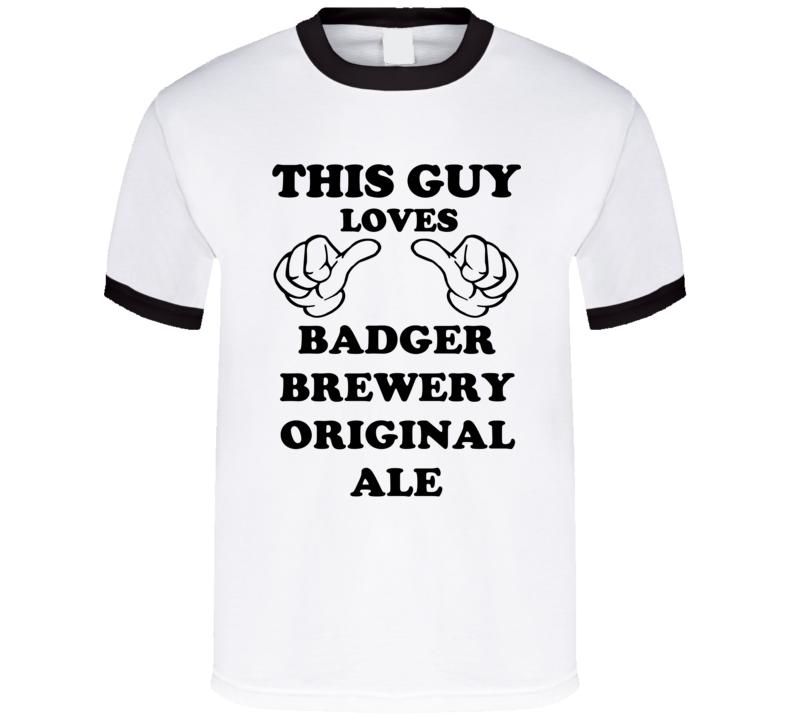 Badger Brewery Original Ale Beer Funny T Shirt