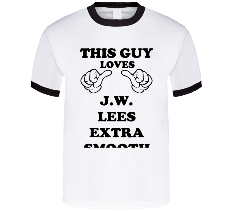 J.W. Lees Extra Smooth Bitter Beer Funny T Shirt