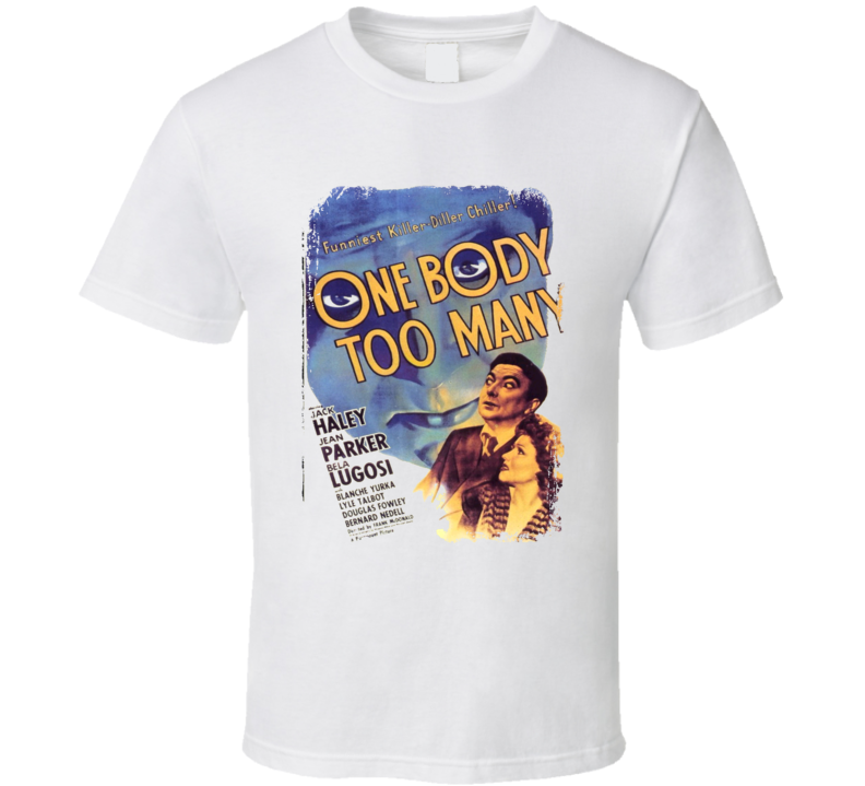 One Body Too Many Comedy Film Poster Aged Look T Shirt