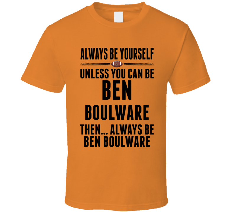 Ben Boulware Be Yourself Clemson USA Football Fan T Shirt