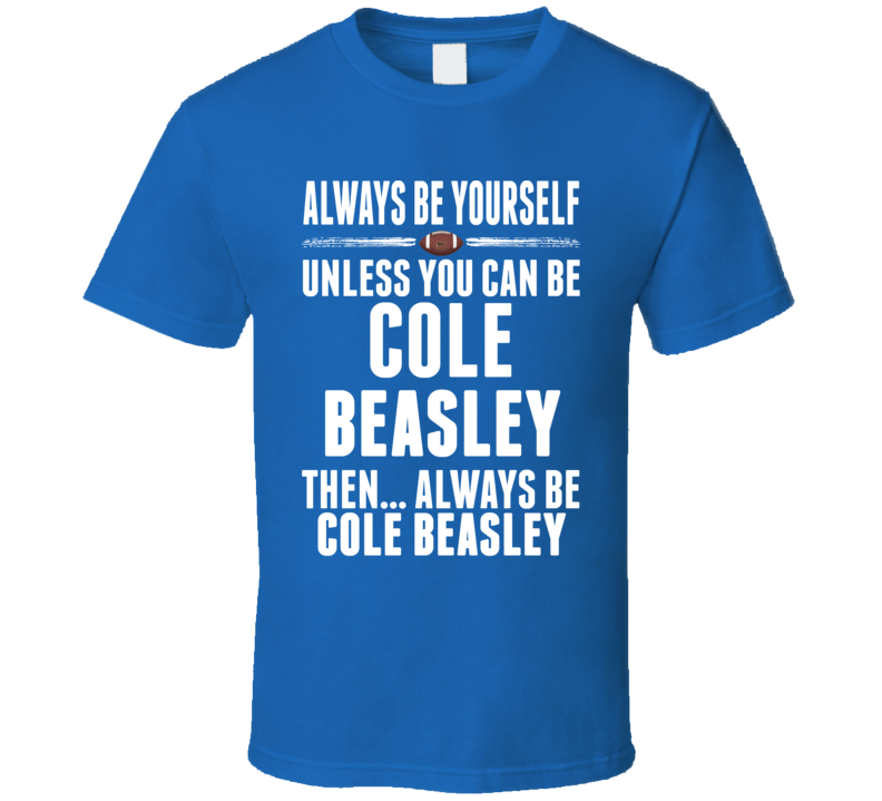 Cole Beasley Dallas Be Yourself Football T Shirt