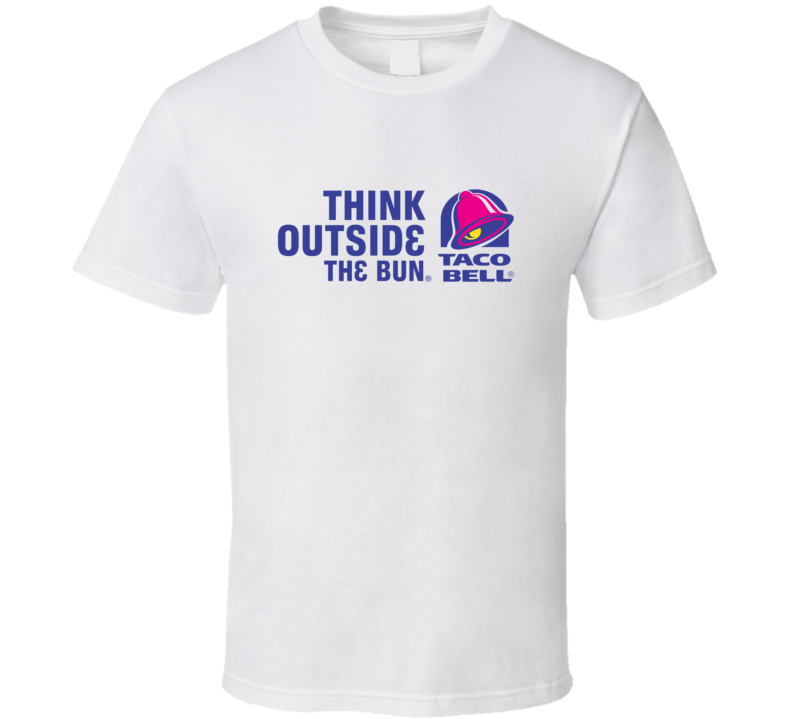 Taco Bell Think Outside of the bun T Shirt