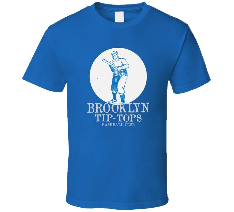 Brooklyn Tip Tops Baseball Club Defunct Baseball Team Logo Fan T Shirt