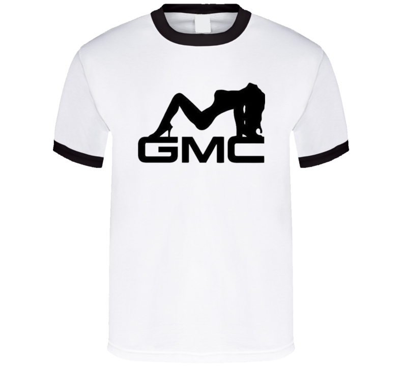 Gmc General Motors Funny Pin Up Girl Truck Lover Fan T Shirt