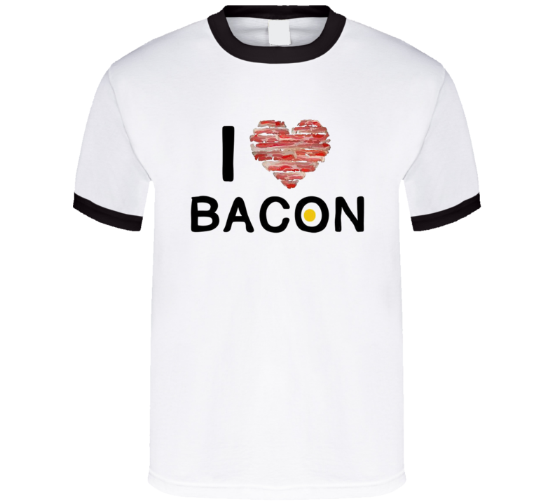 I Love Bacon Funny Pig Meat Eggs Breakfast T Shirt