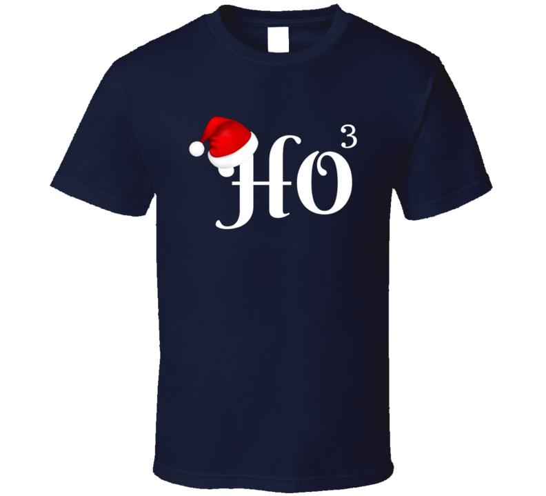 Ho Ho Ho Funny Ugly Christmas T Shirt