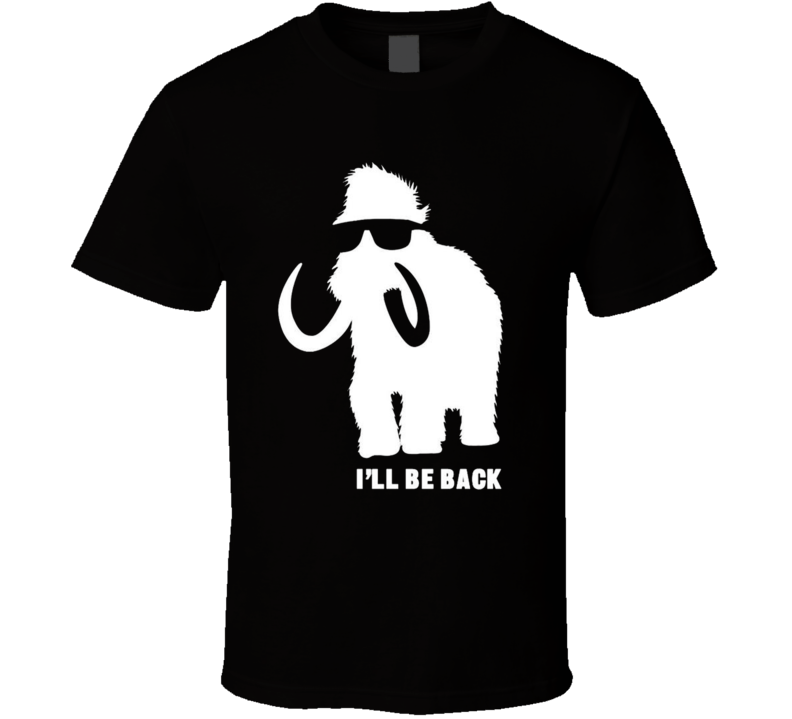 I'll Be Back Elephant Funny Graphic T Shirt