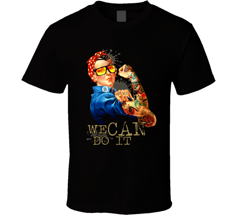 We Can Do It Funny Woman Power Tattoo Strong T Shirt