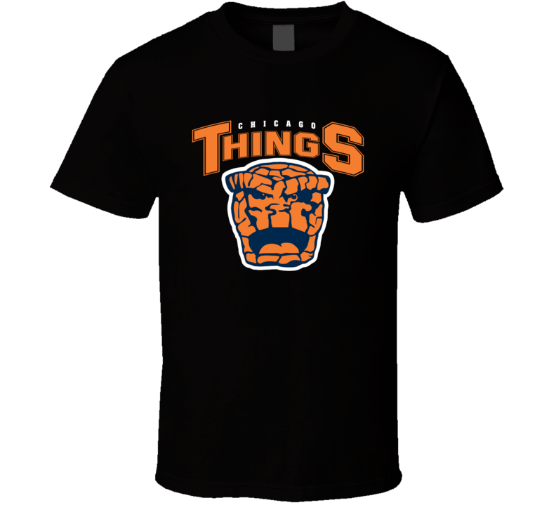 Chicago Things Funny Bears Merchandise Nfl Parody Football Funny Parody T Shirt