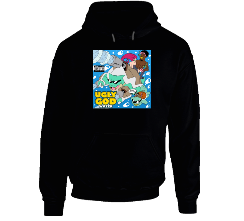 Ugly God Water Hip Hop Rap Mixtape Music Hooded Pullover
