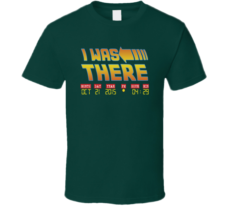 Back To The Future I Was There October 21 2015 T Shirt