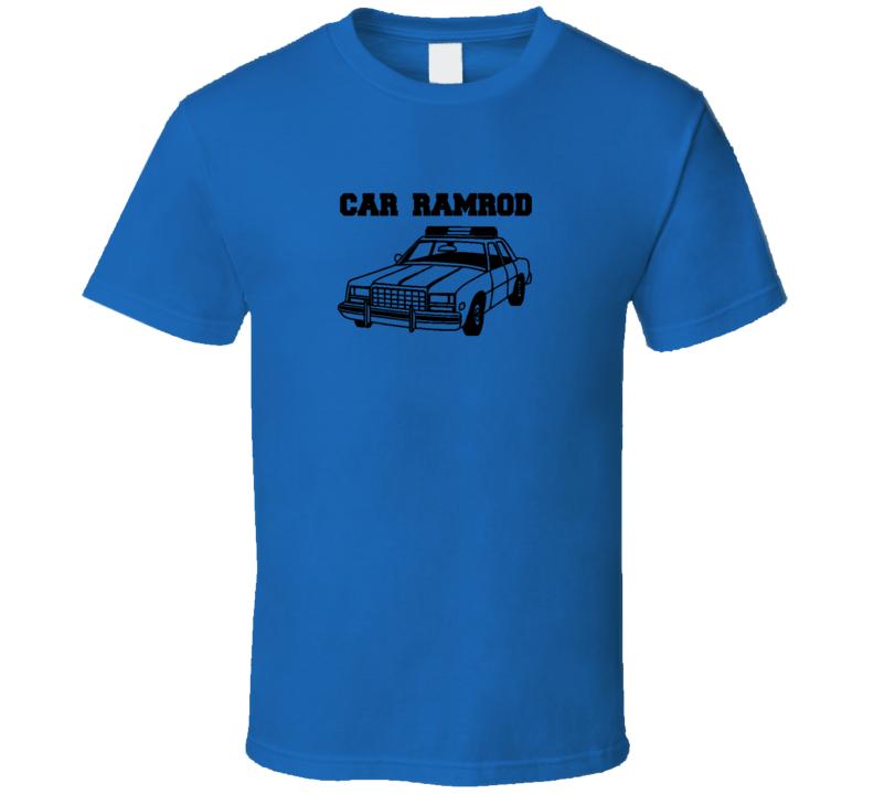 Super Troopers Car Ramrod Rendering Funny Movie Humor Gift