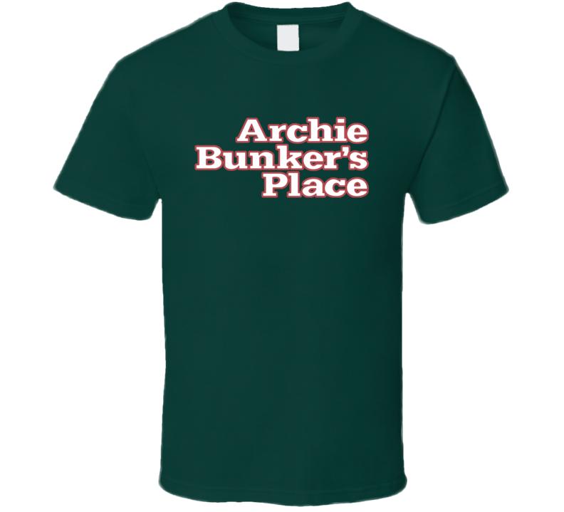Archie Bunker Place Retro Tv Show Fan T Shirt