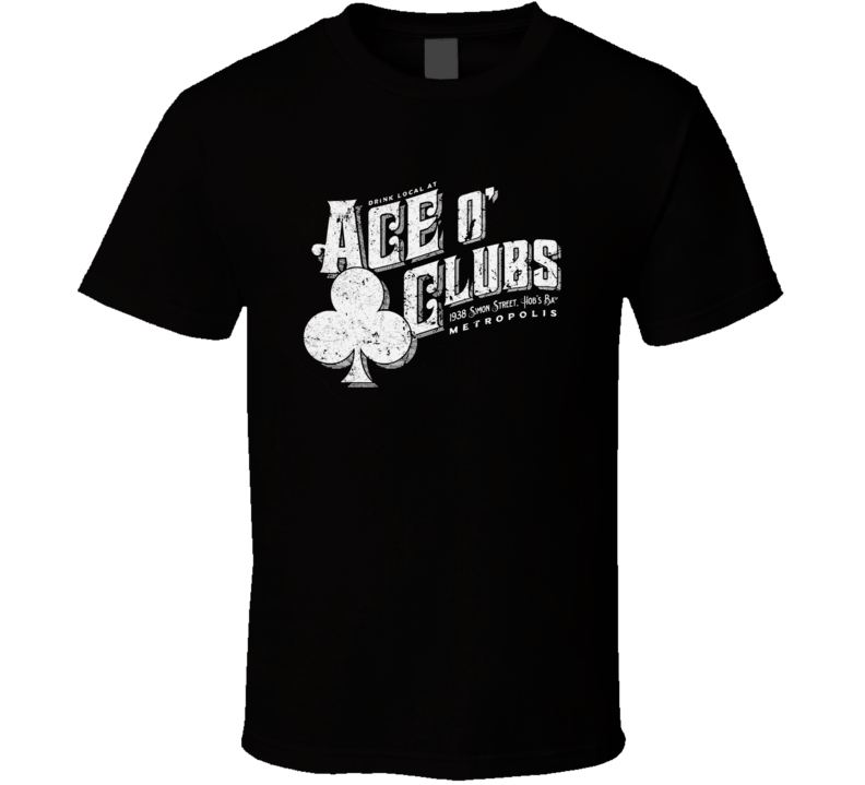 Ace O Clubs Comic Book Fictional Bar Logo T Shirt