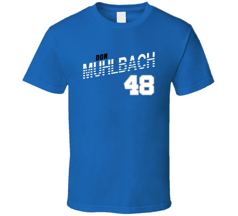 Don Muhlbach 48 Favorite Player Detroit Football Fan T Shirt