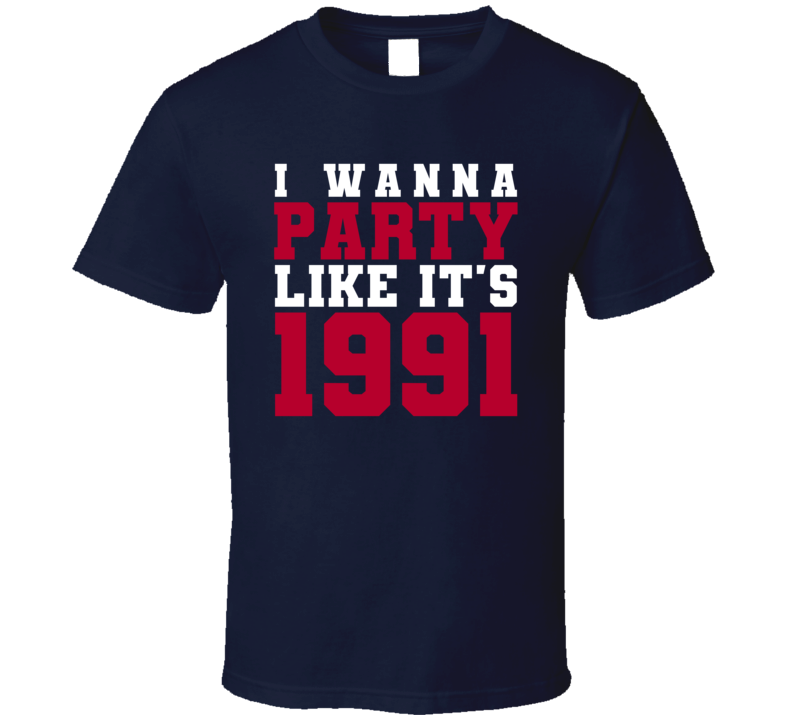 I Wanna Party Like Its 1991 New York Football Champions T Shirt