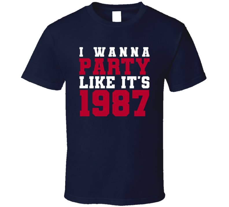 I Wanna Party Like Its 1987 New York Football Champions T Shirt