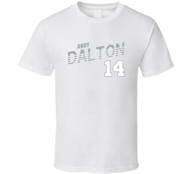 Andy Dalton 14 Favorite Player Dallas Football Fan Cool T Shirt
