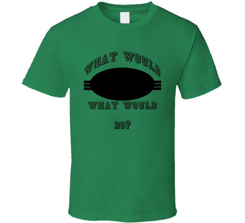 Do Wwjd Parody Hall Of Fame T Shirt