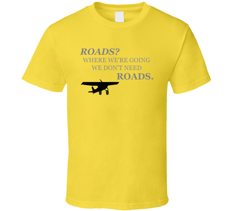 Dont Need Roads