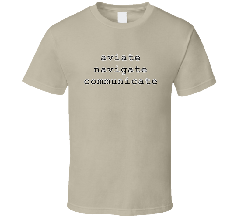 Aviate Navigate Communicate