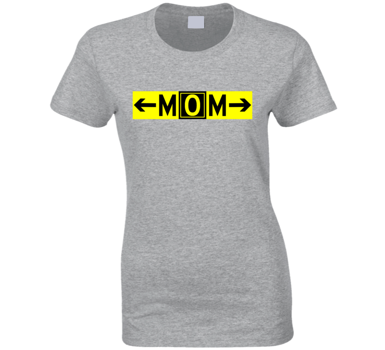 Mom Taxiway Mike Oscar Mike T Shirt