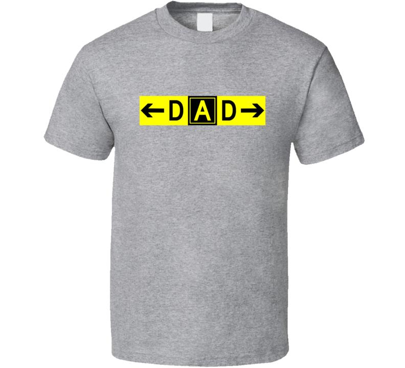 Dad Taxiway Delta Alpha Delta T Shirt