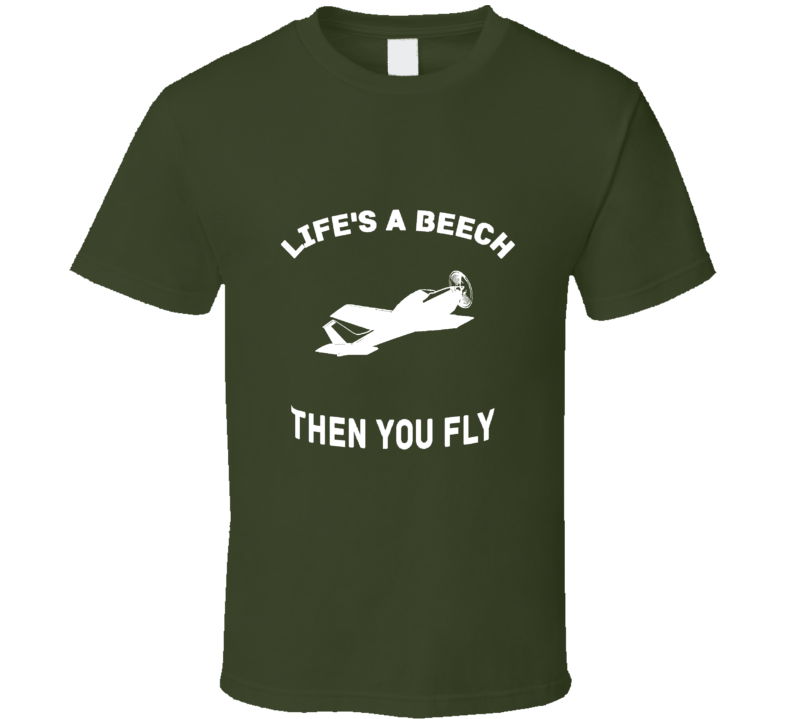 Life's A Beech - White Text