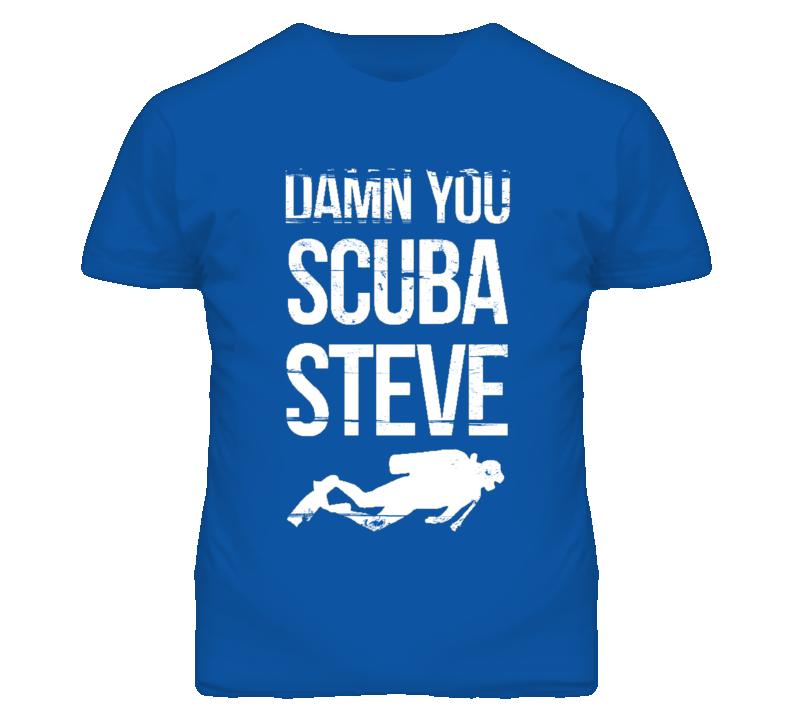 DAMN YOU SCUBA STEVE DAMN YOU 90s Throwback T Shirt