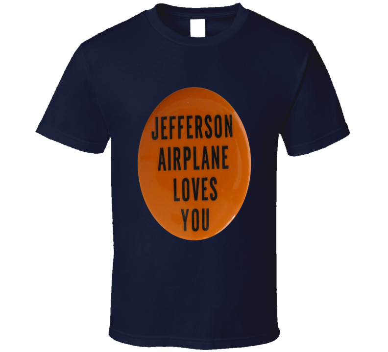 Jefferson Airplane Loves You RIP Paul Kanter Tshirt