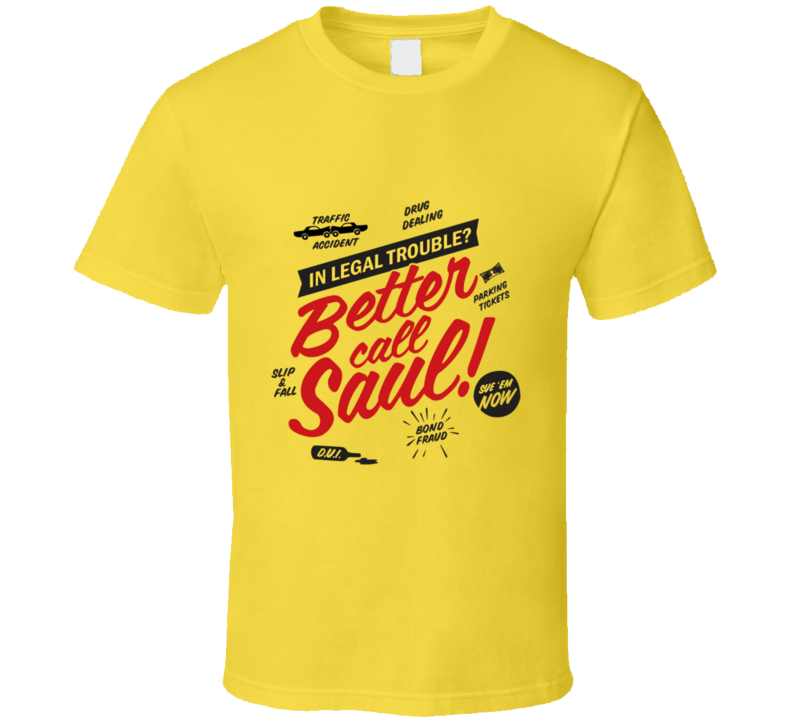 Better Call Saul Goodman Lawyer Parody T-Shirt