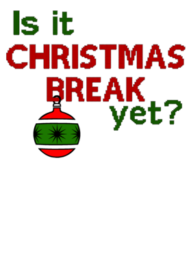 is it christmas break yet funny teachers t shirt overlay cover