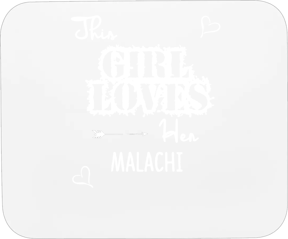 This Girl Loves Her Malachi Cute Relationship Mousepad