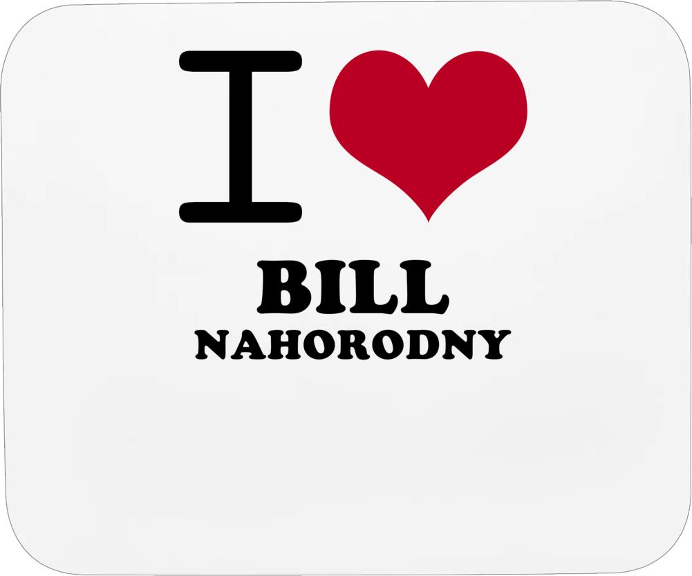 I Heart Bill Nahorodny Love Chicago Baseball Mousepad