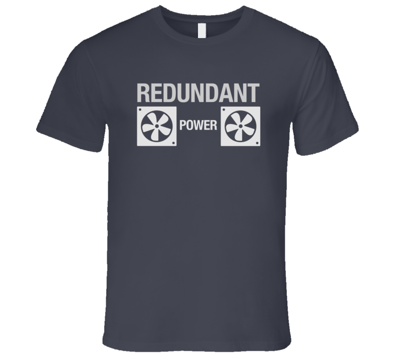 Redundant Power Supply Dark Tech T-Shirt Web Server Power Hosting