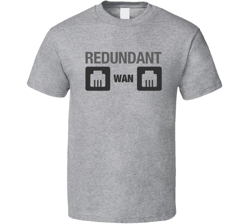 Redundant WAN LAN Connection Light Tech T-Shirt Web Server WAN Network Hosting