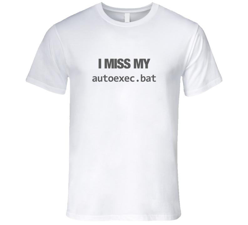 I Miss My autoexec.bat DOS Code Light T-Shirt Retro Computer Code Technology Shirt