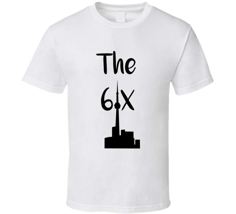 The Six t-shirt, The Six Toronto t shirt, CN Tower Six tshirt