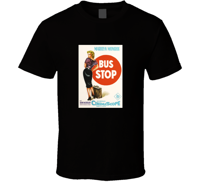 Bus Stop Movie Poster T-shirt Marilyn Monroe Movie Poster tshirt 1950's Movie Poster t shirts