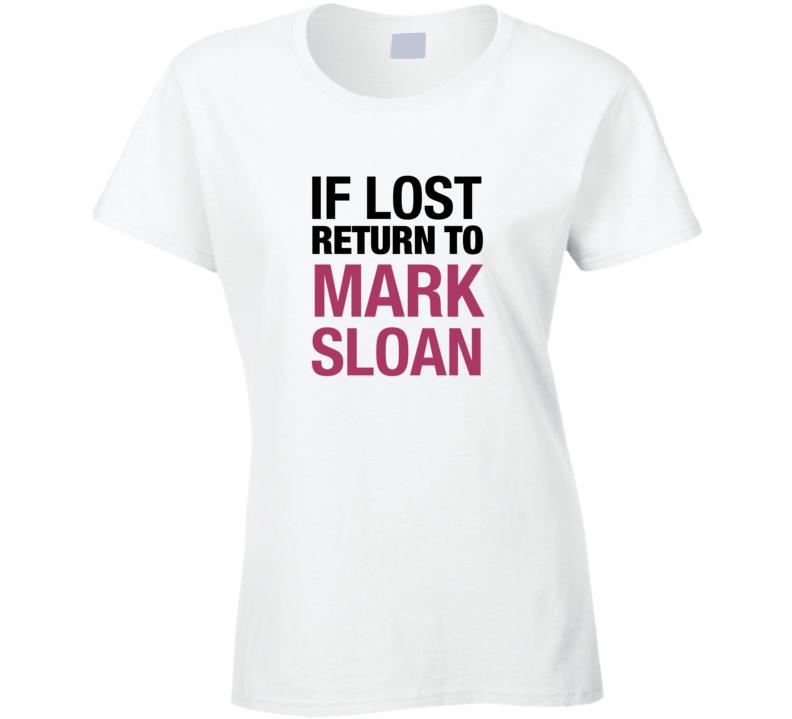 If Lost Return to Mark Sloan Grey\'s Anatomy T-Shirt Mark Sloan ...
