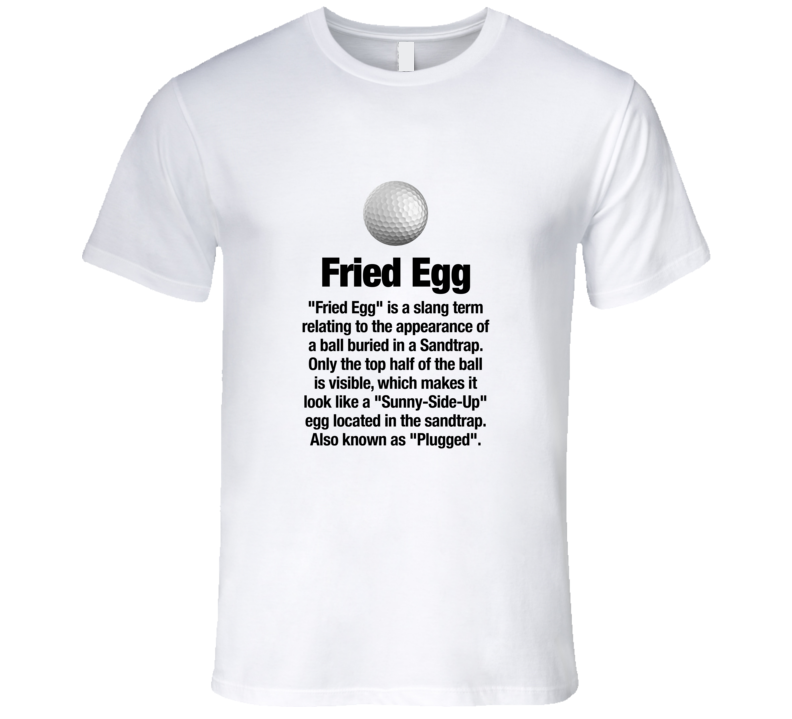 Golf Tshirt Fried Egg Golf Ball Funny Golfer T-Shirt