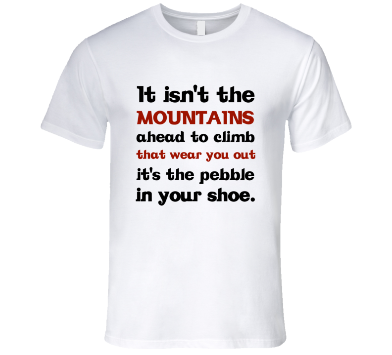 Muhammad Ali It isn't the Mountains quote T-Shirt Ali boxing quote T shirt