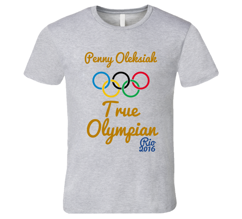 Penny Oleksiak True Olympian Canadian Gold Medal Winner Rio 2016 Swimming T-Shirt
