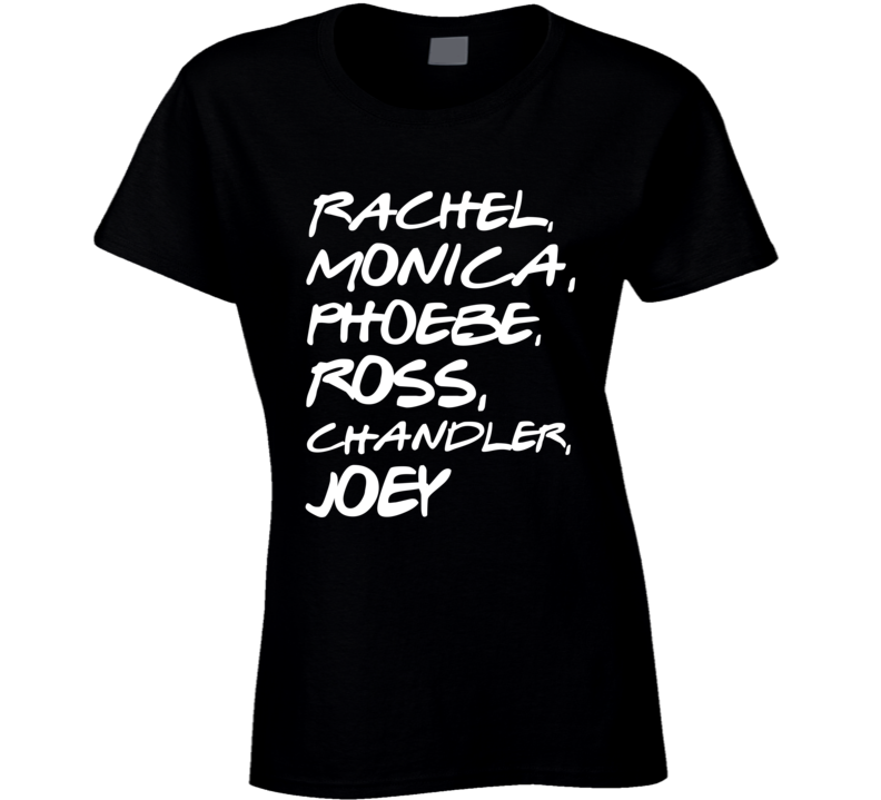 Friends Names Rachel, Ross TV Show T-Shirt Vintage Friends Names T Shirt