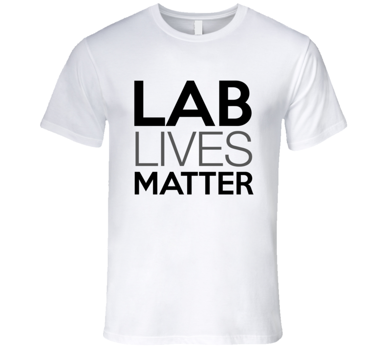 Lab Lives Matter Labrador Dog Lover T-Shirt Labrador Rescue T Shirt