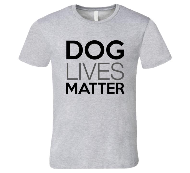 Dog Lives Matter T-Shirt Rescue Dog Lives T Shirt
