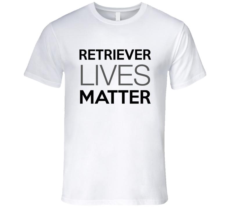 Retriever Lives Matter T-Shirt Golden Retriever Rescue Dog T-Shirt
