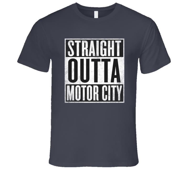 Straight Outta Motor City T-shirt Detroit Michigan Nickname Tshirt
